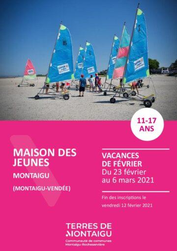 Couverture du programme des vacances de février 2021 Maison des jeunes Montaigu Montaigu-Vendée