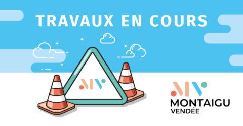 Visuel : travaux en cours Montaigu-Vendée