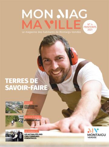 Couverture du magazine Mon Mag Ma Ville n°4 - Printemps 2021