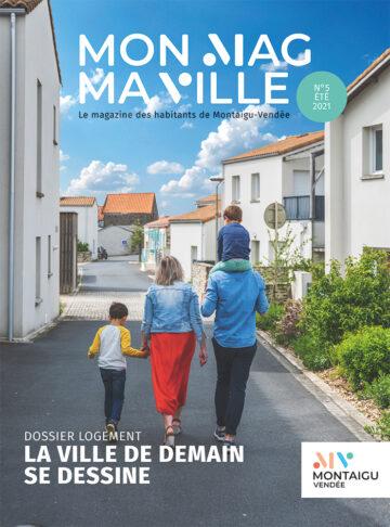 Couverture du magazine Mon Mag Ma Ville n°5 - Juin 2021