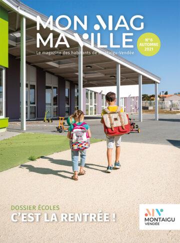 Couverture du magazine Mon Mag Ma Ville n°6 - Automne 2021