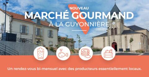 Marché gourmande La Guyonnière